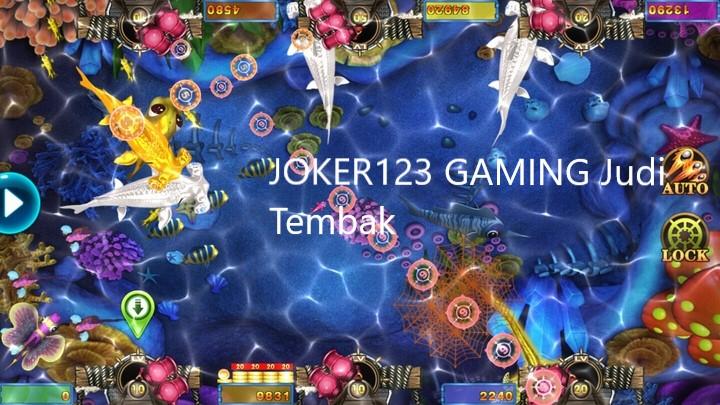 Bandar Judi Tembak Ikan Joker123 Online